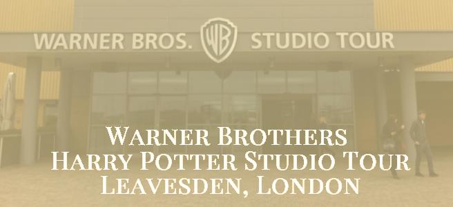 Warner Brothers Harry Potter Studio Tour - Leavesden, London