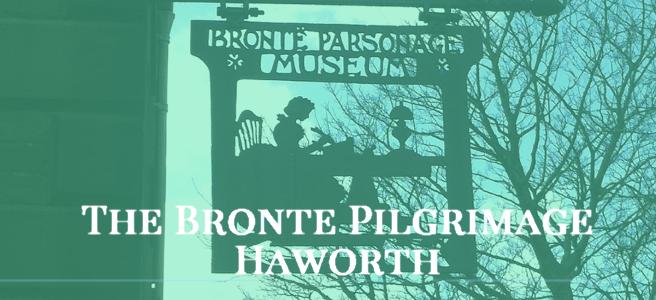 The Bronte Pilgrimage - Haworth