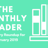 The Monthly Reader: February 2019