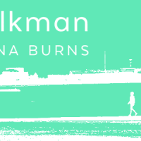Review: Milkman by Anna Burns